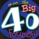 Oh NO the Big 40 Luncheon Napkins - Pkg 16