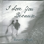 I Love You Because..... Hardcover Book